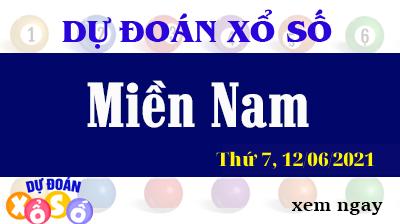 Dự Đoán XSMN ngày 12/06/2021 - Dự Đoán KQXSMN thứ 7