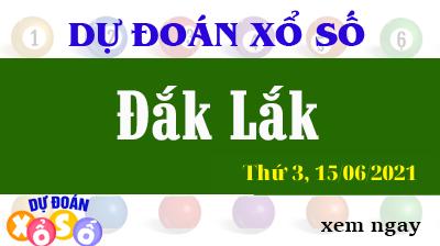 Dự Đoán XSDLK Ngày 15/06/2021 – Dự Đoán KQXSDLK Thứ 3