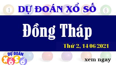 Dự Đoán Ngày XSDT 14/06/2021 – Dự Đoán KQXSDT Thứ 2