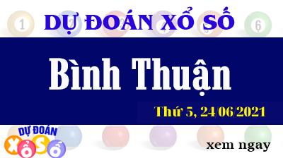 Dự Đoán XSBTH Ngày 24/06/2021 – Dự Đoán KQXSBTH Thứ 5