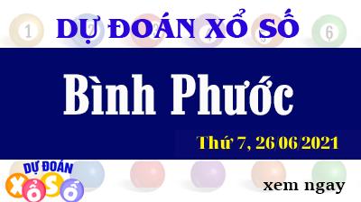 Dự Đoán XSBP Ngày 26/06/2021 – Dự Đoán KQXSBP Thứ 7