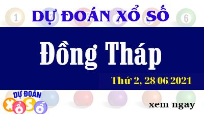 Dự Đoán Ngày XSDT 28/06/2021 – Dự Đoán KQXSDT Thứ 2