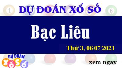 Dự Đoán XSBL Ngày06/07/2021 – Dự Đoán KQXSBL Thứ 3