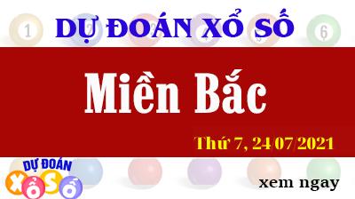 Dự Đoán XSMB Ngày 24/07/2021 - Dự Đoán KQXSMB thứ  7