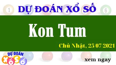 Dự Đoán XSKT Ngày 25/07/2021 – Dự Đoán KQXSKT Chủ Nhật