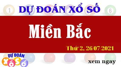 Dự Đoán XSMB Ngày 26/07/2021 - Dự Đoán KQXSMB thứ 2