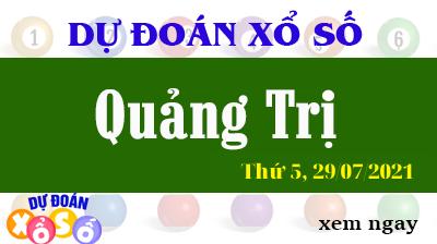 Dự Đoán XSQT Ngày 29/07/2021 – Dự Đoán KQXSQT Thứ 5