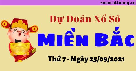 Dự Đoán XSMB Ngày 25/09/2021 - Dự Đoán Kết Quả XSMB Thứ 7
