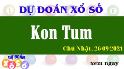 Dự Đoán XSKT Ngày 26/09/2021 – Dự Đoán KQXSKT Chủ Nhật