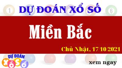 Dự Đoán XSMB Ngày 17/10/2021 - Dự Đoán KQXSMB Chủ Nhật